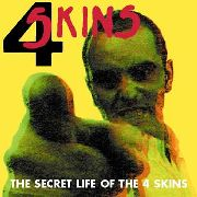 4-SKINS - SECRET LIFE OF THE 4 SKINS