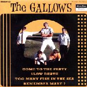 GALLOWS (USA) - COME TO THE PARTY+3