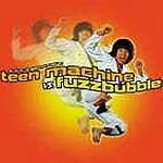 TEENMACHINE/FUZZBUBBLE - SPLIT 7""
