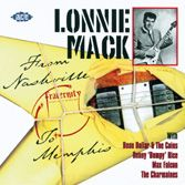 MACK, LONNIE - FROM NASHVILLE TO MEMPHIS