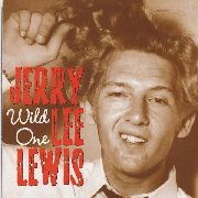LEWIS, JERRY LEE - WILD ONE/HIGH SCHOOL CONFIDENTIAL