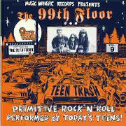 99TH FLOOR - TEEN TRASH VOL. 9