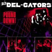 DEL-GATORS - POUND DOWN!