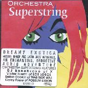 ORCHESTRA SUPERSTRING - ORCHESTRA SUPERSTRING