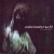 NEITHER/NEITHER WORLD - SHE WHISPERS