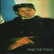 C.O. CASPAR - PASS THE TIMES