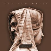 OUR GOD WEEPS - UNITY