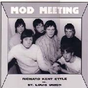 KENT, RICHARD -STYLE-/ST. LOUIS UNION - MOD MEETING!, VOL. 1