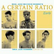 A CERTAIN RATIO - EARLY (2CD)