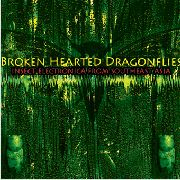 MARTINE, TUCKER - BROKENHEARTED DRAGONFLIES