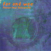 IMAI, KAZUO - FAR AND WEE (SOLO WORKS 2)