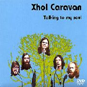 XHOL CARAVAN - TALKING TO MY SOUL