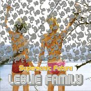 SUPERSONIC FUTURE - LESLIE FAMILY