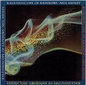 ARDLEY, NEIL - KALEIDOSCOPE OF RAINBOWS (JAP)