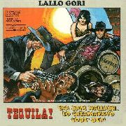 GORI, LALLO - TEQUILA!/ERA SAM WALLASH...LO...