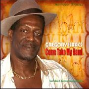 ISAACS, GREGORY - COME TAKE MY HAND