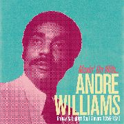 WILLIAMS, ANDRE - MOVIN' ON WITH