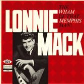 MACK, LONNIE - WHAM OF THAT MEMPHIS MAN!