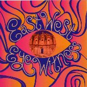 EAST WEST - EYE WITNESS