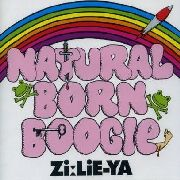 ZI:LIE-YA - NATURAL BORN BOOGIE