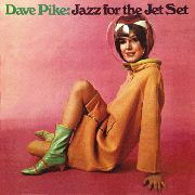 PAIK, DAVE - JAZZ FOR THE JET SET
