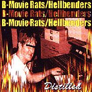 B-MOVIE RATS/HELLBENDERS - SPLIT LP