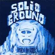 SOLID GROUND - MADE IN ROCK