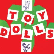 TOY DOLLS - DIG THAT GROOVE BABY (DIGI)