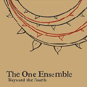 ONE ENSEMBLE - WAYWARD THE FOURTH