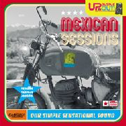 UP, BUSTLE & OUT - MEXICAN SESSIONS - OUR SIMPLE...