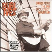 IVES, BURL - SONGS FROM THE BIG ROCK...