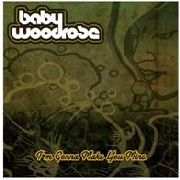 BABY WOODROSE - I'M GONNA MAKE YOU MINE