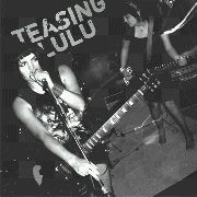 TEASING LULU - EX FACTOR/WASTE OF TIME