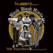 TRAVELLERS - BLACK BLACK MINDS (2LP)