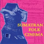GERGIS, MARK -& ALAN BISHOP- - SUMATRAN FOLK CINEMA
