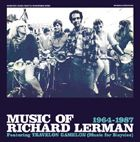 LERMAN, RICHARD - MUSIC OF RICHARD LERMAN 64-87 (2CD)