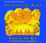 GAZE, TIM -BAND- - BAND ON THE RUN
