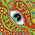13TH FLOOR ELEVATORS - PSYCHEDELIC SOUNDS OF (MONO)