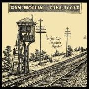 MODLIN, DAN/DAVE SCOTT - THE TRAIN DON'T STOP HERE NOW