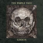 TRIPLE TREE - GHOSTS