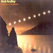 ARDLEY, NEIL - HARMONY OF THE SPHERES