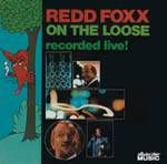 FOXX, REDD - ON THE LOOSE-RECORDED LIVE