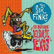 SIR FINKS - TRES MEXICANOS DEL SUR DE TEXAS