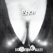 BITCH - DAMNATION ALLEY
