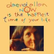 ALLEN, DAEVID - NOW IS THE HAPPIEST TIME