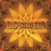 WHITE, BILLY -TRIO- - ILLUSIONATION