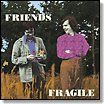 FRIENDS (UK) - FRAGILE (KOREA)