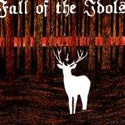 FALL OF THE IDOLS - THE WOMB OF THE EARTH