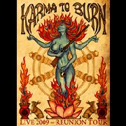 KARMA TO BURN - LIVE 2009-REUNION TOUR