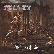 MANILLA ROAD - (BLACK) AFTER MIDNIGHT LIVE